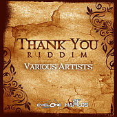Thank You Riddim by Various Artists