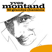 50 Grandes Chansons by Yves Montand