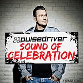 Sound Of Celebration by Pulsedriver