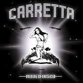 Rodeo Disco by David Carretta