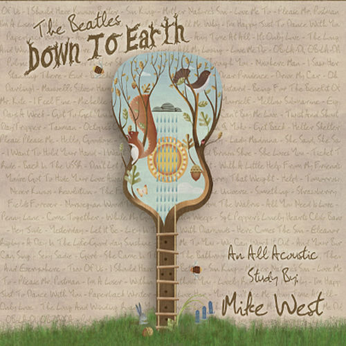 The Beatles Down to Earth by Mike West