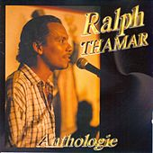 Anthologie by Ralph Thamar