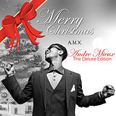 A.M.X. Presents Andre Mieux: The Christmas Collection (The Deluxe Edition) by A.M.X.