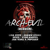 Arch Evil Riddim by Various Artists