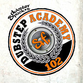 Dubstep Academy 102 by Dubster Spook by Various Artists