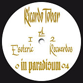 Esoteric Carnaval (Remixes Edition) - EP by Ricardo Tobar