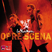 Opre Scena by Les Yeux Noirs
