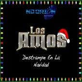 Destrampe en la Navidad by Los Amos
