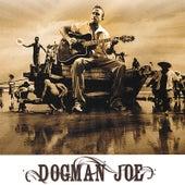 Dogman Joe by Dogman Joe