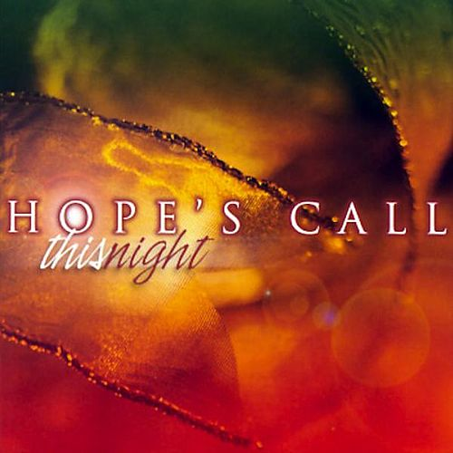 This Night by Hope's Call