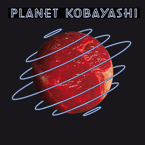 Planet Kobayashi by Various Artists