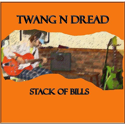 Stack of Bills by Twang n Dread
