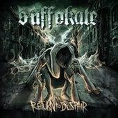 Return To Despair by Suffokate