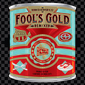Scion Sampler Vol. 22: Fool's Gold Remixed by Various Artists