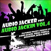 Audio Jacker Pres Audio Jackin Vol.4 - EP by Various Artists
