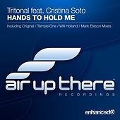 Hands To Hold Me (feat. Cristina Soto) von Tritonal