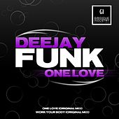 One Love / Work Your Body - Single by Funk