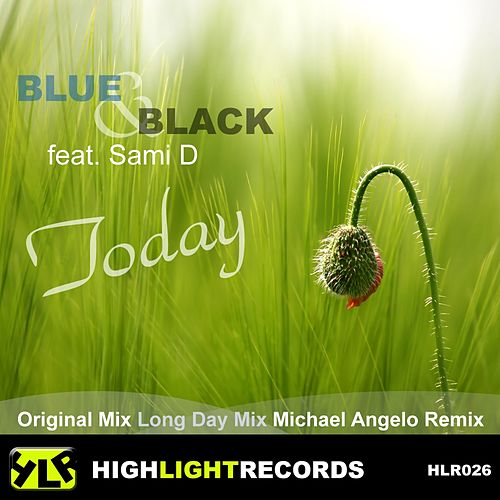 Today (feat. Sami D) by Blue