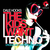 The Kids Want Tecnho by Dale Hooks