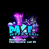 Rave Essentials Best of Uk Hardcore Vol 1 - EP by Various Artists
