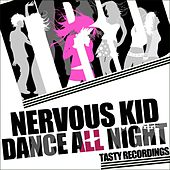 Dance All Night by Nervous Kid