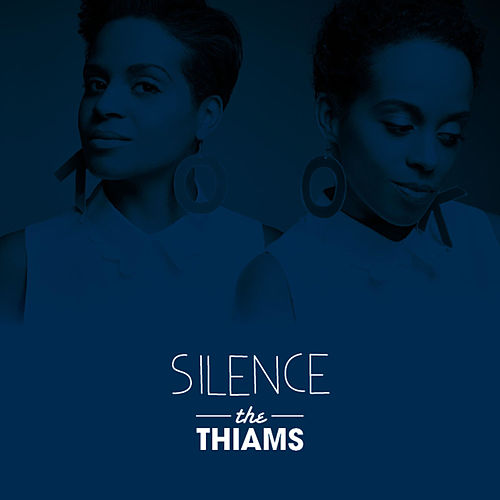 Silence by The Thiams