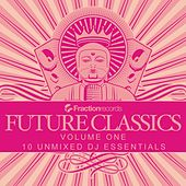 Fraction Records, Future Classics Volume One - EP by Various Artists