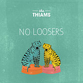 No Loosers by The Thiams