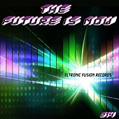 The Future Is Now by Various Artists