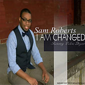 I Am Changed (feat. Valerie Bryant) by Sam Roberts