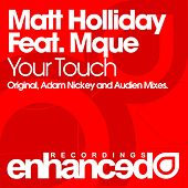 Your Touch (feat. Mque) by Matt Holliday