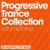 Progressive Trance Collection - Volume Three - EP by Various Artists