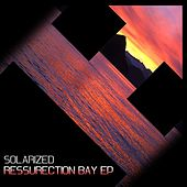 Ressurection Bay - Single by Solarized