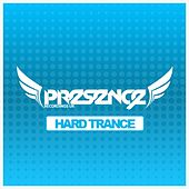 The Very Best of Presence Hard Trance - EP by Various Artists