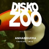 Toucan - Single by Anhanguera