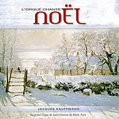 L'orgue chante Noël by Jacques Kauffmann
