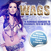 The Wags Album - New Years Eve Soirée by Various Artists