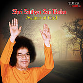 Shri Sathya Sai Baba - Avataar of God by Various Artists