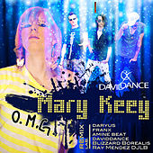 Oh My God by Mary Keey