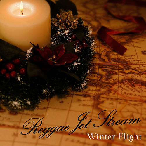 "Reggae Jet Stream ""Winter Flight"" by Various Artists"