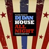House All Night by DJ Dan