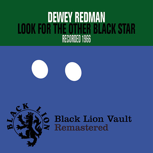 Look for the Other Black Star by Dewey Redman