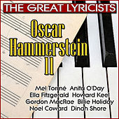 The Great Lyricists – Oscar Hammerstein II by Various Artists