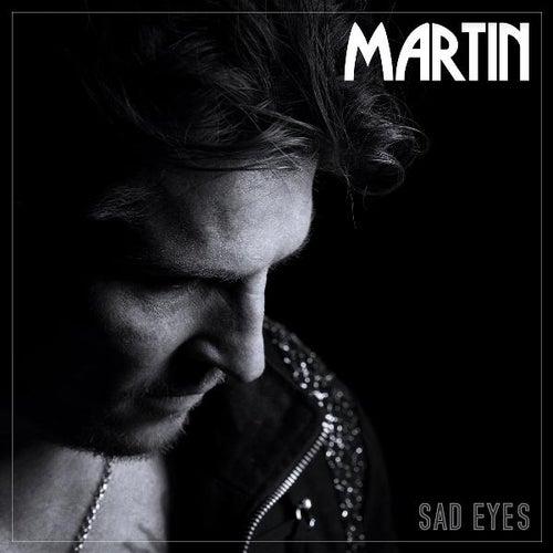 Sad Eyes by Martin (U.S.)