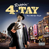 That's What You Thought by Rappin' 4-Tay