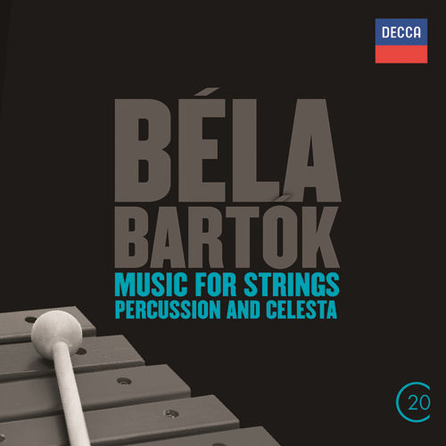 Béla Bartók: Music For Strings, Percussion & Celesta by Chicago Symphony Orchestra