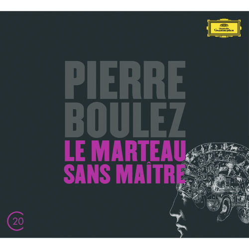 Boulez: Le Marteau Sans Maître; Dérive 1 & 2 by Various Artists