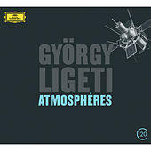 Ligeti: Atmosphères; Volumina; Lux aeterna; Lontano by Various Artists
