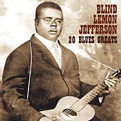 20 Blues Greats by Blind Lemon Jefferson