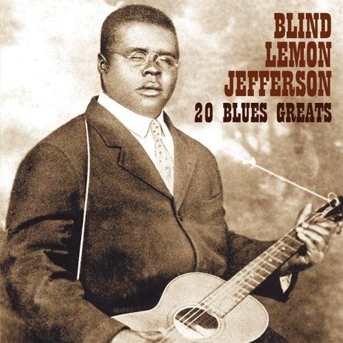 20 Blues Greats by Blind Lemon Jefferson